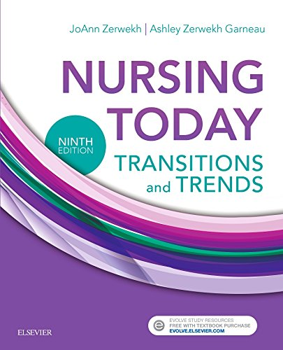 Nursing Today Transition and Trends 9th 2018 9780323401685 Front Cover
