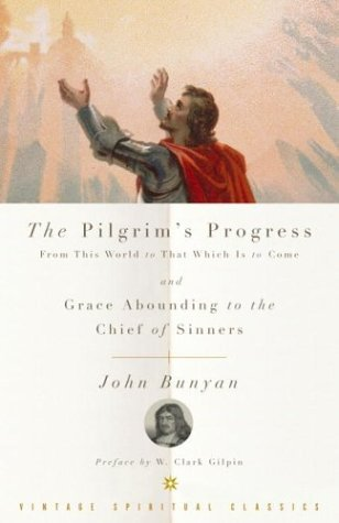 Pilgrim's Progress and Grace Abounding to the Chief of Sinners   2004 9780375725685 Front Cover