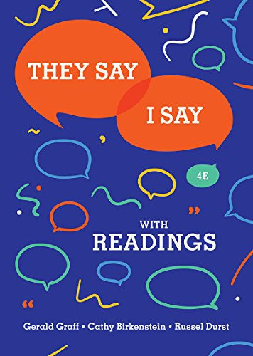 They Say / I Say: The Moves That Matter in Academic Writing With Readings  2018 9780393631685 Front Cover