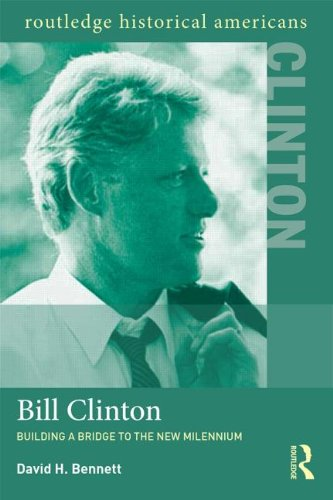 Bill Clinton Building a Bridge to the New Millennium  2013 edition cover