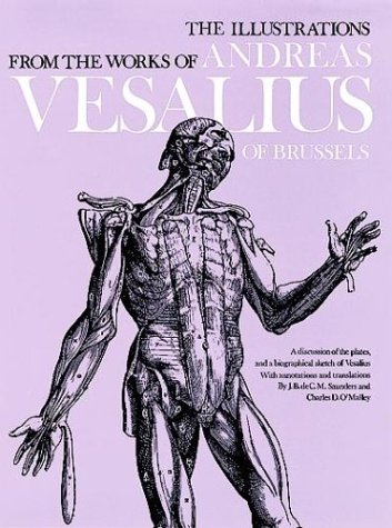 Illustrations from the Works of Andreas Vesalius of Brussels  N/A edition cover