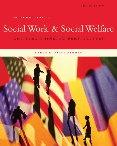 Introduction to Social Work and Social Welfare Critical Thinking Perspectives 3rd 2010 9780495601685 Front Cover