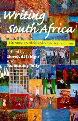 Writing South Africa Literature, Apartheid, and Democracy, 1970-1995  1998 9780521597685 Front Cover