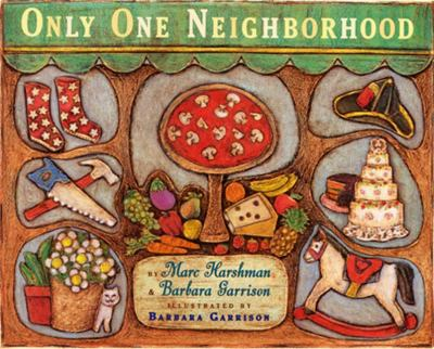 Only One Neighborhood   2007 9780525474685 Front Cover