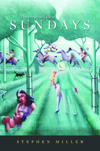 Peculiar Life of Sundays   2008 9780674031685 Front Cover