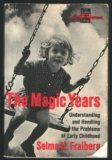 Magic Years Understanding and Handling the Problems of Early Childhood N/A edition cover