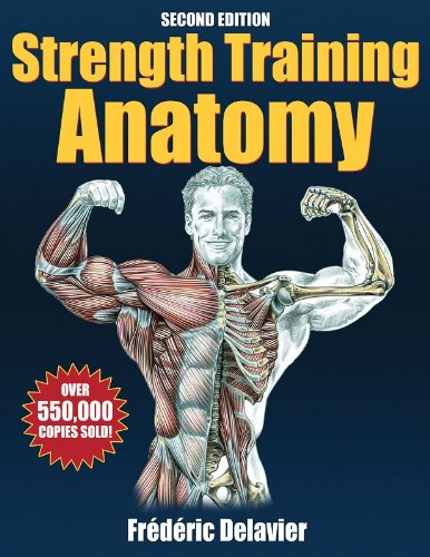 Strength Training Anatomy  2nd 2005 (Revised) edition cover