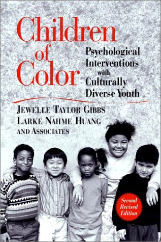Children of Color Psychological Interventions with Culturally Diverse Youth 2nd 2003 (Revised) edition cover