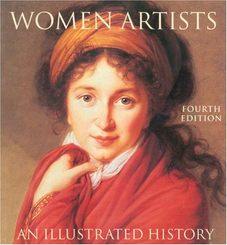 Women Artists An Illustrated History 4th 2002 edition cover