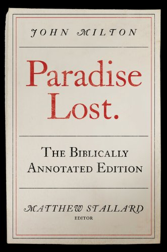 John Milton, Paradise Lost The Biblically Annotated Edition  2011 edition cover