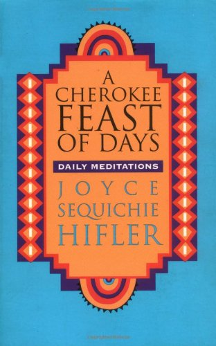 Cherokee Feast of Days Daily Meditations  1992 edition cover