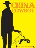 China Cowboy   2012 9780982541685 Front Cover
