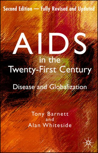 AIDS in the Twenty-First Century Disease and Globalization 2nd 2006 (Revised) edition cover