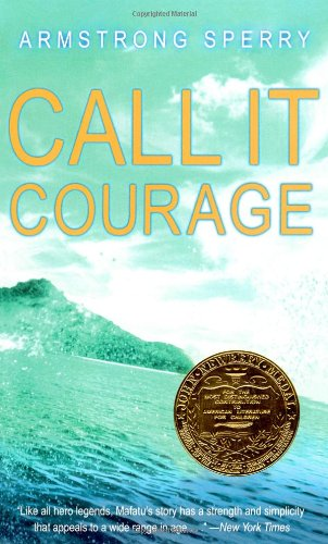 Call It Courage  N/A edition cover