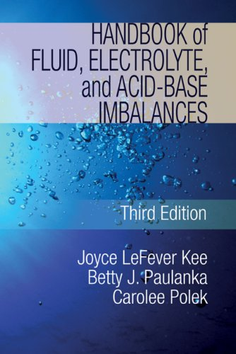 Fluids, Electrolyte, and Acid-Base Imabalances  3rd 2010 (Handbook (Instructor's)) 9781435453685 Front Cover
