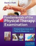 Fundamentals of the Physical Therapy Examination Patient Interview and Tests and Measures  2014 edition cover