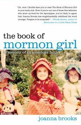 Book of Mormon Girl A Memoir of an American Faith  2012 edition cover