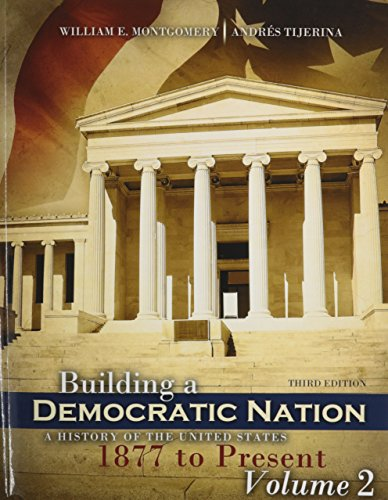 Building a Democratic Nation: A History of the United States 1877 to Present  2014 edition cover