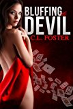 Bluffing the Devil  N/A 9781484921685 Front Cover