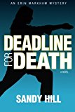 Deadline for Death An Erin Markham Mystery N/A 9781490957685 Front Cover