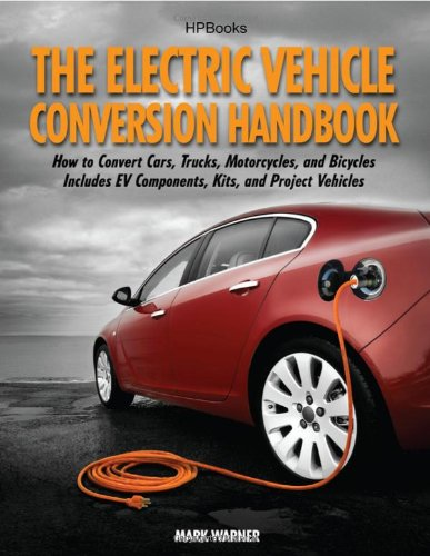 Electric Vehicle Conversion Handbook  N/A 9781557885685 Front Cover
