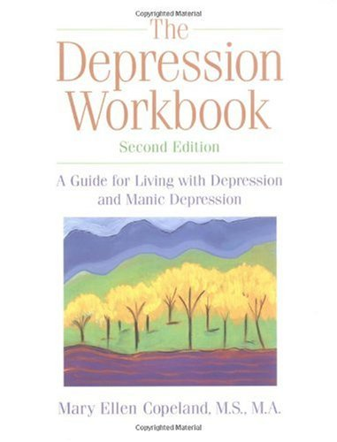 Depression A Guide for Living with Depression and Manic Depression 2nd 2002 (Revised) edition cover