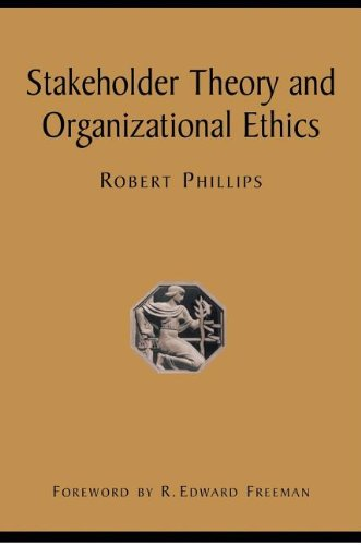 Stakeholder Theory and Organizational Ethics   2003 edition cover