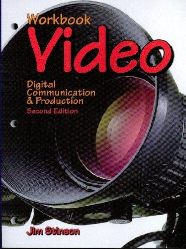 Video Digital Communication and Production 2nd 2008 (Workbook) edition cover