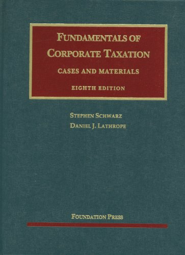 Fundamentals of Corporate Taxation  8th 2012 (Revised) edition cover
