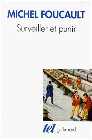 Surveiller et Punir : Naissance de la Prison 1st 1975 edition cover