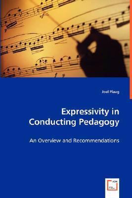 Expressivity in Conducting Pedagogy: An Overview and Recommendations  2008 edition cover