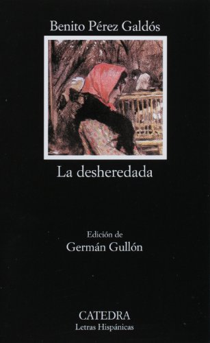 La Desheredada/The Disinherited Lady: 1st 2004 edition cover