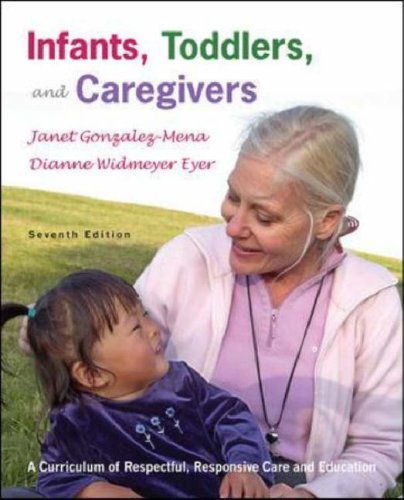 Infants, Toddlers, and Caregivers with the Caregivers Companion  7th 2007 (Revised) edition cover