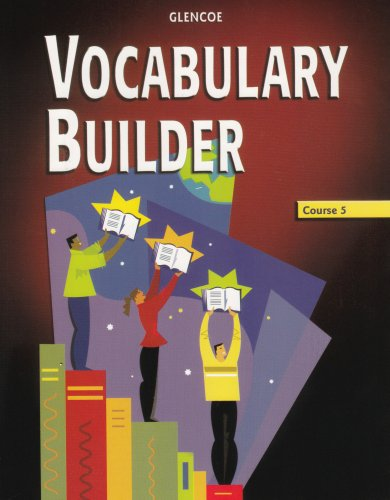 Vocabulary Builder, Course 5  2nd 2005 (Student Manual, Study Guide, etc.) 9780078616686 Front Cover