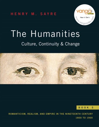 Humanities: Culture, Continuity, and Change Book 5: Romanticism, Realism, and Empire: 1800 To 1900  2008 edition cover