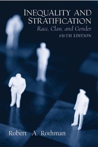 Inequality and Stratification Race, Class and Gender 5th 2005 (Revised) edition cover