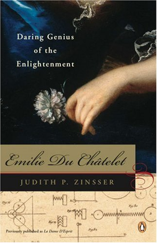 Emilie du Chatelet Daring Genius of the Enlightenment N/A edition cover