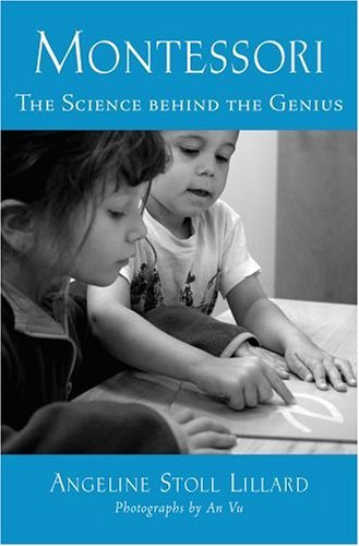 Montessori The Science Behind the Genius  2005 (Reprint) edition cover