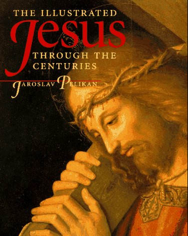 Illustrated Jesus Through the Centuries   1997 edition cover