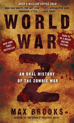 World War Z An Oral History of the Zombie War N/A edition cover