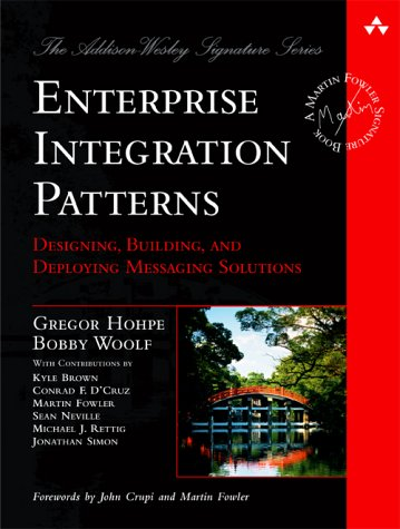 Enterprise Integration Patterns Designing, Building, and Deploying Messaging Solutions  2004 edition cover