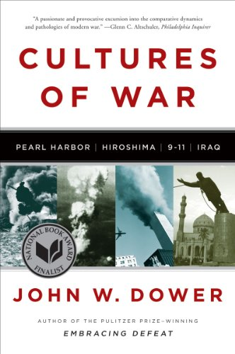 Cultures of War Pearl Harbor - Hiroshima - 9-11 - Iraq  2011 edition cover