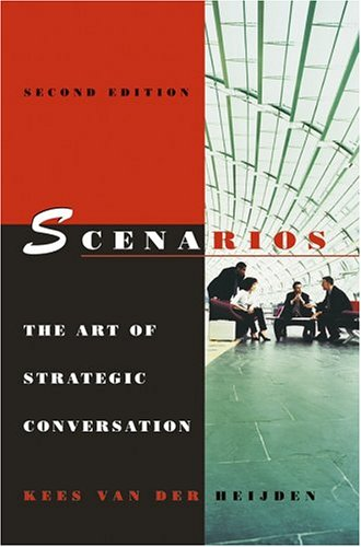 Scenarios The Art of Strategic Conversation 2nd 2005 (Revised) edition cover