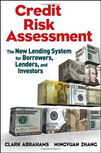 Credit Risk Assessment The New Lending System for Borrowers, Lenders, and Investors  2009 9780470461686 Front Cover