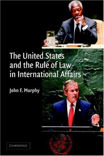 United States and the Rule of Law in International Affairs   2004 edition cover