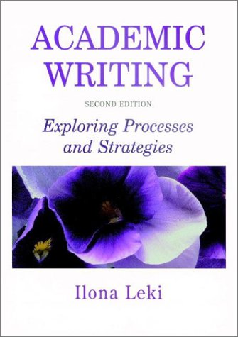 Academic Writing Exploring Processes and Strategies 2nd 1998 (Revised) edition cover