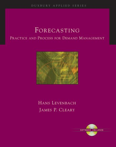 Forecasting Practice and Process for Demand Management  2006 9780534262686 Front Cover
