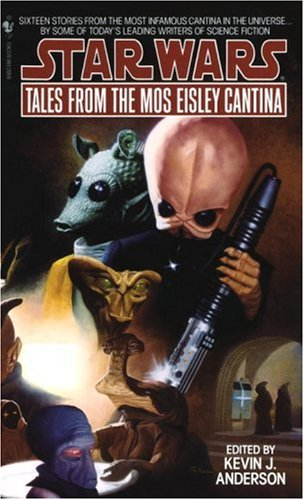 Tales from Mos Eisley Cantina: Star Wars Legends   1995 9780553564686 Front Cover