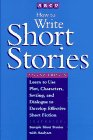 How to Write Short Stories  2nd 1994 9780671895686 Front Cover