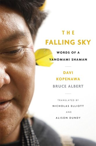 Falling Sky Words of a Yanomami Shaman  2013 edition cover